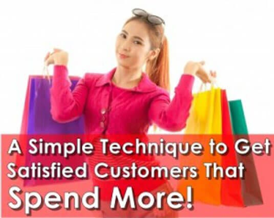 a simple technique to satisfied customers that spend more 300x239 1