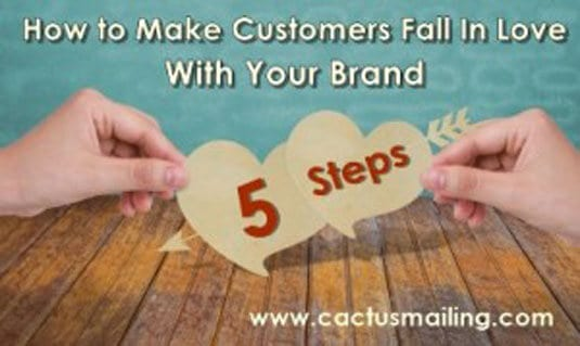 how to make customers fall in love with your brand 300x179 1