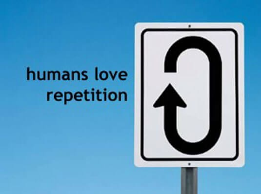 humans love repetition 300x223 1