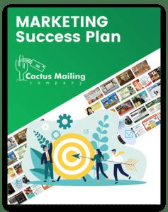Cactus_Mailing_Marketing_Success_Plan